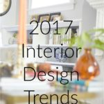 2017 Interior Design Trends