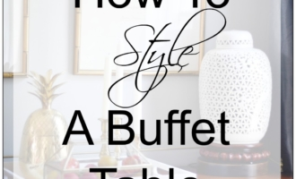 How To Style Your Dining Room Buffet Like A Pro