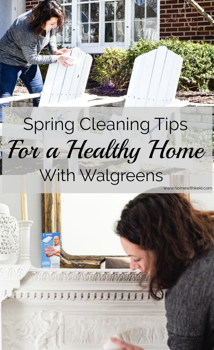 Spring Cleaning Tips for A Healthy Home - Walgreens - Home with Keki