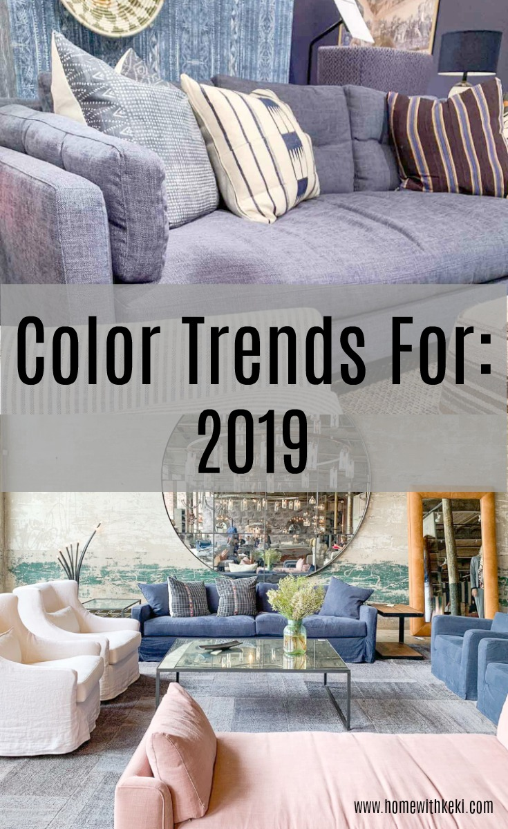 2019 color trends home with keki - 2019 home color trends ...